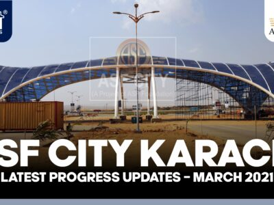 ASF City Karachi Latest Development Updates – March 2021